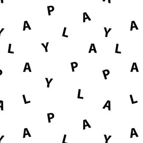 Sweet PLAY minimal play text design abstract typography print with expressions from the heart black and white