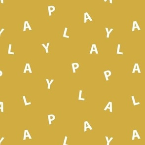 Sweet PLAY minimal play text design abstract typography print with expressions from the heart ochre yellow