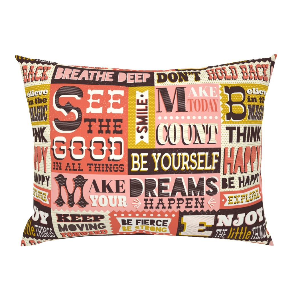 Campine Pillow Sham featuring You Inspire Me - Inspirational Quotes Large Scale  by heatherdutton