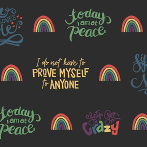 Rainbow Affirmations on Gray