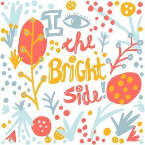 I See the Bright Side! - by Kara Peters