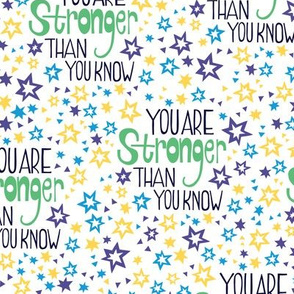 You are stronger than you know (on white)