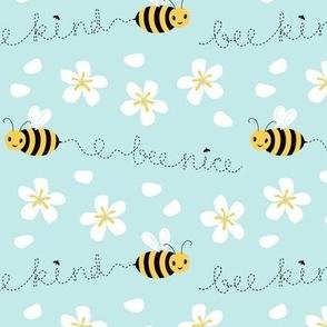 Bee nice, Bee kind (small scale) 6''