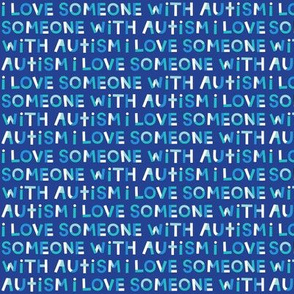 i love someone with autism on navy XSM