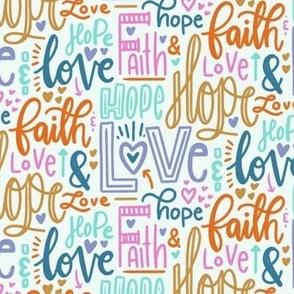 Faith hope and love - light background