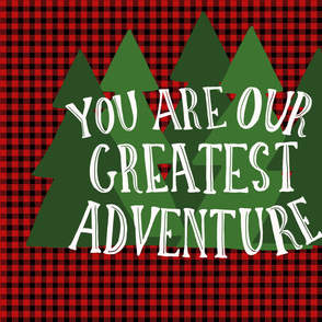 Full Yard You Are Our Greatest Adventure Woodland Buffalo Check