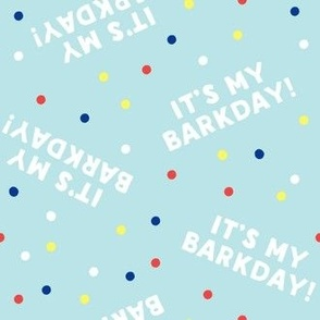 It's my barkday! - blue  - LAD19