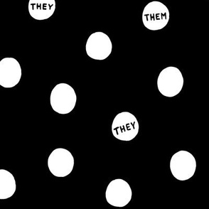 They/Them Dots - White on Black