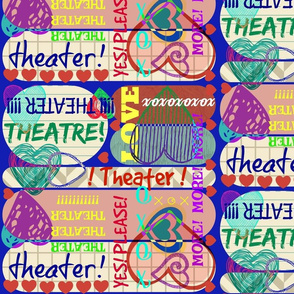 More Theater!