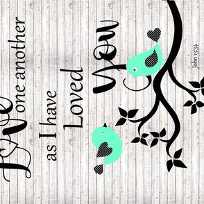 Love one Another 1 yd Rotated Print