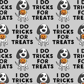 I do tricks for treats - dog halloween - grey - LAD19