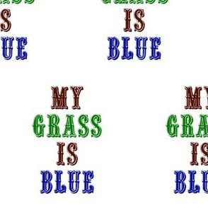 My Grass Is Blue