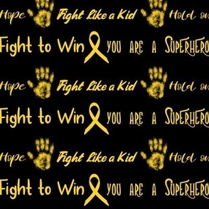 fight like a kid - childhood cancer on black