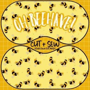 Cut & Sew Eye mask - Oh Beehave!