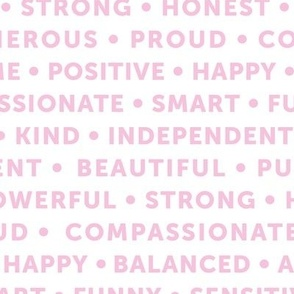 Strong sisterhood woman affirmations and empowerment text words type design white pink
