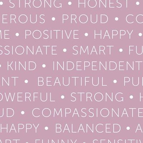 Strong sisterhood woman affirmations and empowerment text words type design lilac mauve