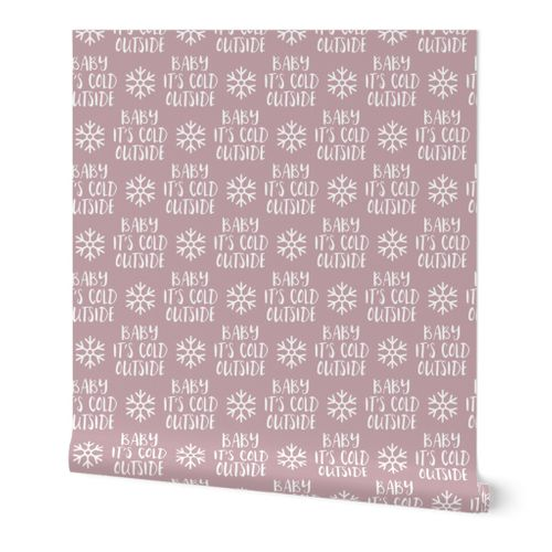 9149616 baby it s cold outside mauve christmas winter holiday lad19 by littlearrowdesign