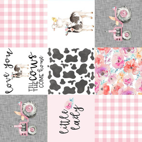Farm//Little Lady//Love you till the cows come home//Tractor - Wholecloth Cheater Quilt - Rotated