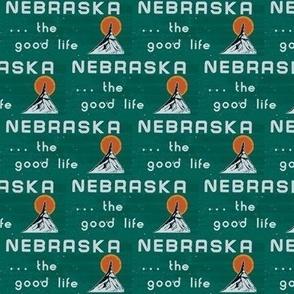 Nebraska. . .the good life - Nebraska state sign - welcome to NE