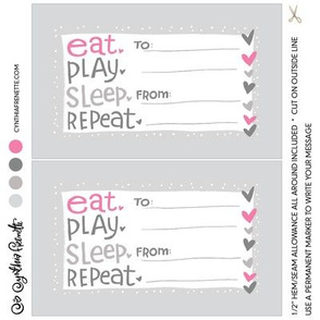 Quilt label- Eat Play Sleep Repeat- Pink