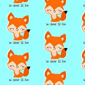 Be Clever Lil Fox