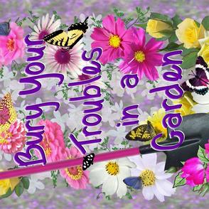 Bury YourTroubles in a Garden Tea Towel
