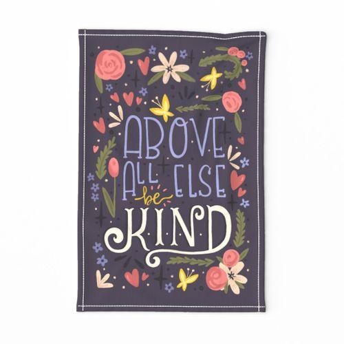 Be Kind Tea Towel by Kristina Hunter