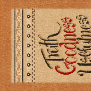 Hand-Lettered Tea Towel - Truth Goodness Usefulness ©Julee Wood - PLEASE CHOOSE LINEN COTTON CANVAS OR THE DESIGN WILL NOT PRINT CORRECTLY