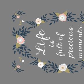 Folk Art Flowers - Life is Full of Precious Moments Grey