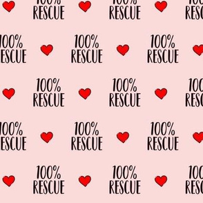 100 Percent Rescue Pink