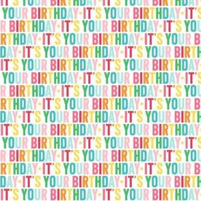 it's your birthday XSM rainbow UPPERcase