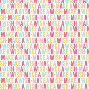 make a wish XSM pink + teal + yellow UPPERcase