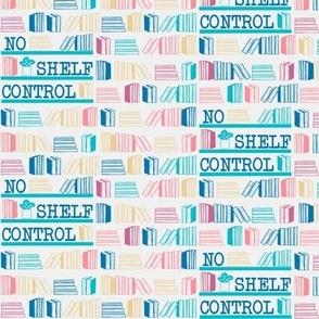 No Shelf Control Pinks & Blues