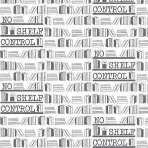 No Shelf Control Grey on White