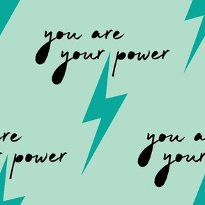 You Are Your Power