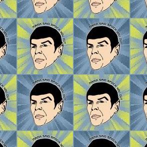 Mama Said Spock You Out