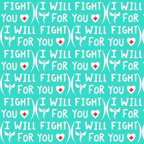 (Medical) I will Fight For You / Doctor / Nurse / EMT Typography