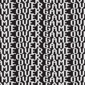 Game over // black and white