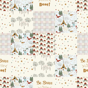 Be Brave Little Bear, Woodland Glamping Cheater Quilt 8 by 8 squares