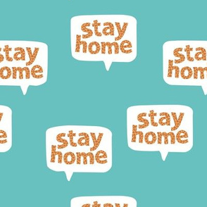 Inspirational text design stay home save lives corona virus aqua orange leopard spots