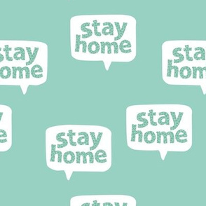 Inspirational text design stay home save lives corona virus design aqua mint leopard spots