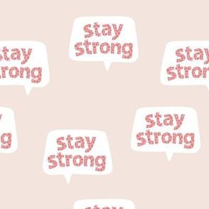 Inspirational text design stay strong save lives corona virus nurse design beige sand pink leopard spots
