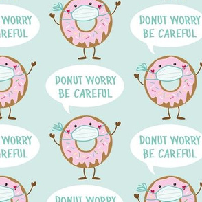donut worry be careful - mint
