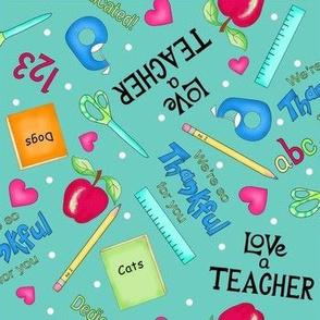 Love a Teacher Turquoise Medium