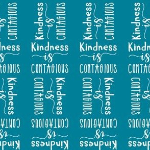 Kindness is contagious in blue - multi directional