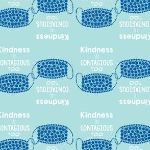 kindness is contagious too in blues