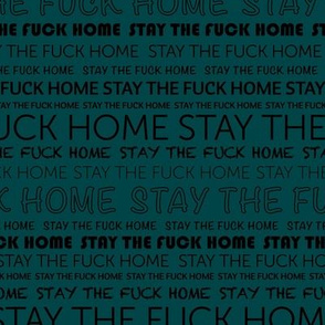 Stay the fuck home corona virus covid-19 text typography nurse print ocean green blue