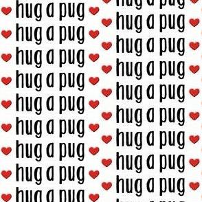pug fabric - hug a pug