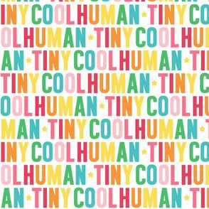tiny cool human rainbow UPPERcase