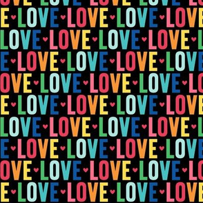 love rainbow on black UPPERcase